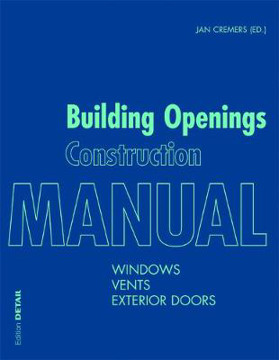 Picture of Building Openings Construction Manual: Windows, Vents, Exterior Doors