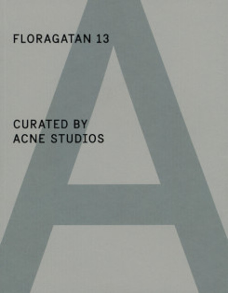 Picture of A Magazine - Floragatan 13, Curated By Acne Studios. Special Project #3