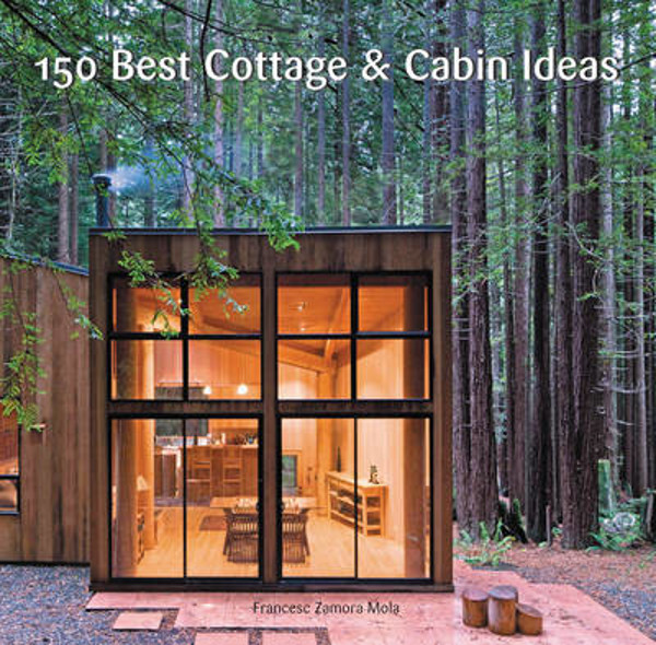 Picture of 150 Best Cottage and Cabin Ideas