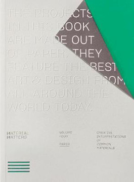 Picture of Material Matters 04: Paper: Creative interpretations of common materials