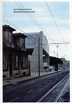 Picture of Paulo Mendes da Rocha: Museu Nacional dos Coches