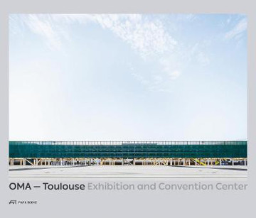 Picture of OMA - Toulouse Exhibition and Convention Center