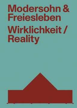 Picture of Modersohn and Freiesleben-Reality: Buildings and Projects 2000-2020
