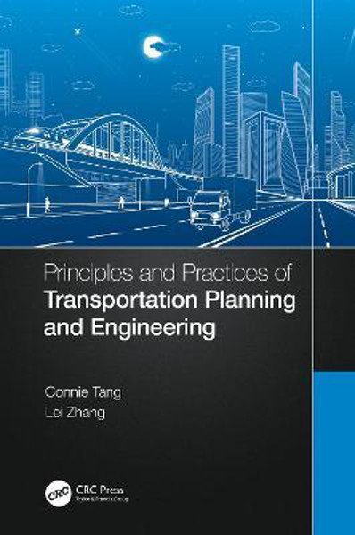 Picture of Principles and Practices of Transportation Planning and Engineering
