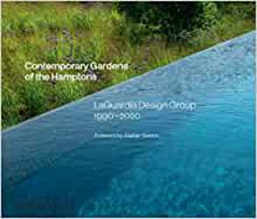 Picture of Contemporary Gardens of the Hamptons: LaGuardia Design Group 1990-2020