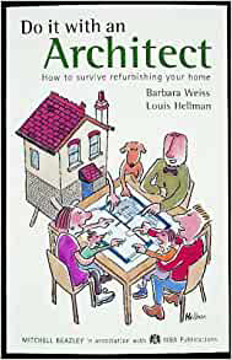 Picture of Do it with an Architect: How to Survive Refurbishing Your Home
