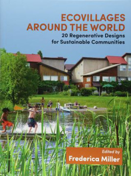 Picture of Ecovillages around the World: 20 Regenerative Designs for Sustainable Communities