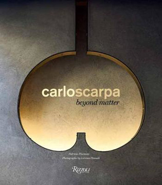 Picture of Carlo Scarpa: Beyond Matter