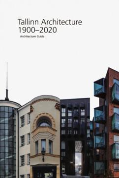 Picture of Tallinn Architecture 1900 - 2020 Architecture Guide