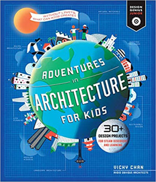 Picture of Adventures in Architecture for Kids: 20 Design Projects for STEAM Discovery and Learning