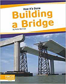 Picture of How It's Done: Building a Bridge