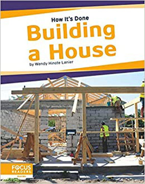 Picture of How It's Done: Building a House