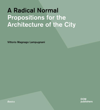 Picture of Radical Normal: Propositions for the Architecture of the City