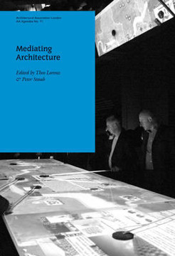 Picture of AA Agendas 11: Mediating Architecture