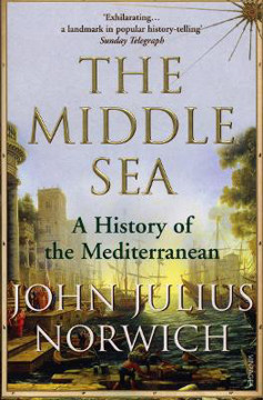 Picture of The Middle Sea: A History of the Mediterranean