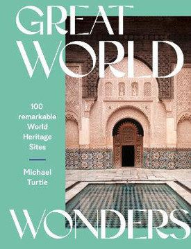 Picture of Great World Wonders: 100 Remarkable World Heritage Sites