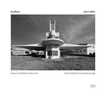 Picture of Jean Molitor: bau2haus-more modernism around the globe