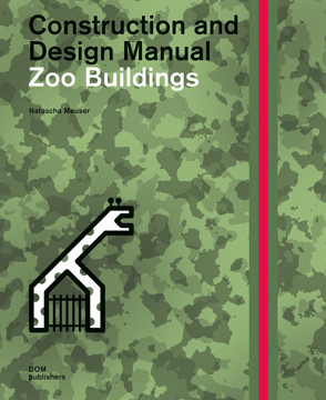 Picture of Zoo Buildings. Construction and Design Manual