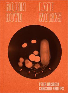 Picture of Robin Boyd: Late Works