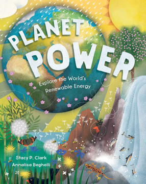 Picture of Planet Power: Explore the World's Renewable Energy