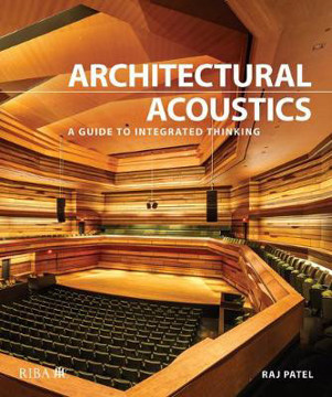 Picture of Architectural Acoustics: A guide to integrated thinking