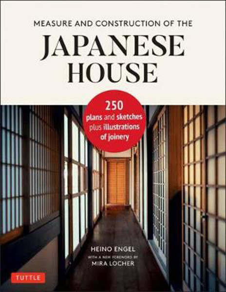 Picture of Measure and Construction of the Japanese House