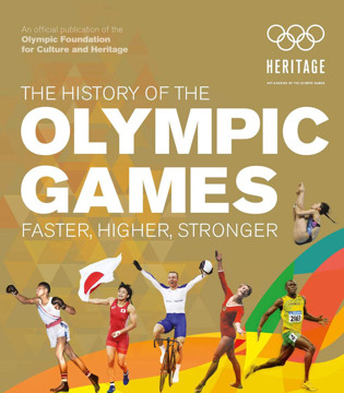 Picture of The History of the Olympic Games: Faster, Higher, Stronger
