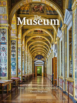 Picture of The Museum: From its Origins to the 21st Century