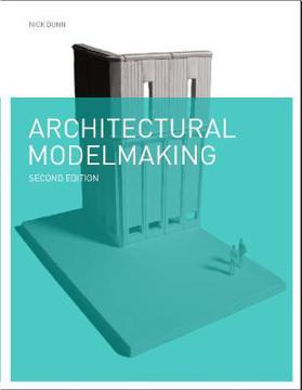 Picture of Architectural Modelmaking 2e