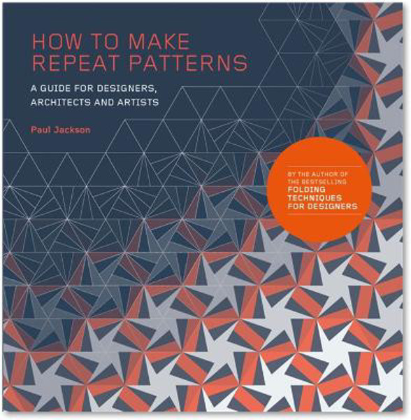 Picture of How to Make Repeat Patterns: A Guide for Designers, Architects and Artists