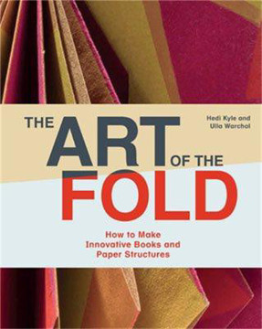 Picture of The Art of the Fold: How to Make Innovative Books and Paper Structures