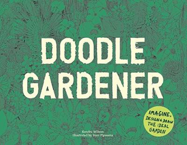 Picture of Doodle Gardener: Imagine, Design and Draw the Ideal Garden