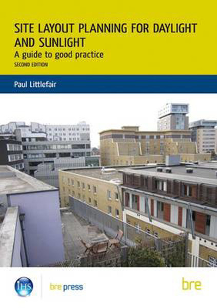 Picture of Site Layout Planning for Daylight and Sunlight: A Guide to Good Practice