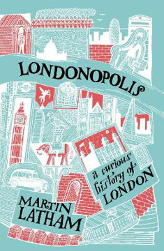 Picture of Londonopolis: A Curious and Quirky History of London