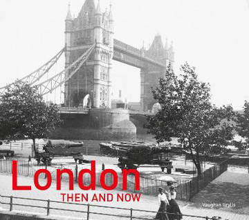 Picture of London Then and Now (R): Revised Second Edition