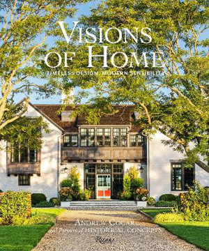 Picture of Visions of Home: Timeless Architecture, Modern Sensibility
