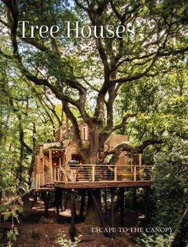 Picture of Tree Houses: Escape to the Canopy