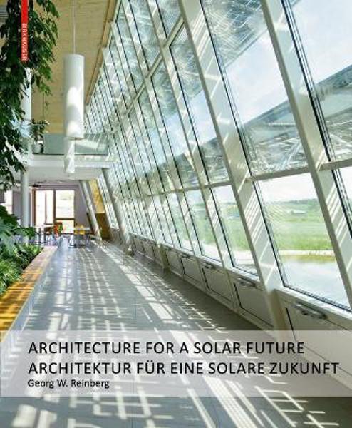 Picture of Georg W. Reinberg: Architektur fur eine solare Zukunft / Architecture for a Solar Future