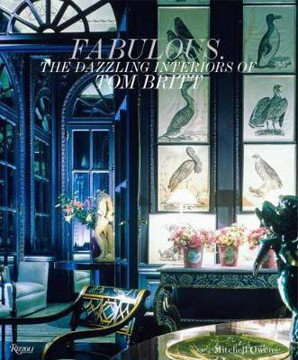 Picture of Fabulous!: The Dazzling Interiors of Tom Britt