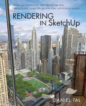 Picture of Rendering in SketchUp: From Modeling to Presentation for Architecture, Landscape Architecture, and Interior Design