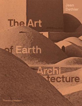 Picture of The Art of Earth Architecture: Past, Present, Future