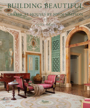 Picture of Building Beautiful: Classical Houses by John Simpson