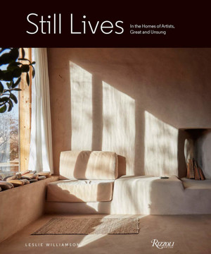 Picture of Still Lives: In the Homes of Artists, Great and Unsung