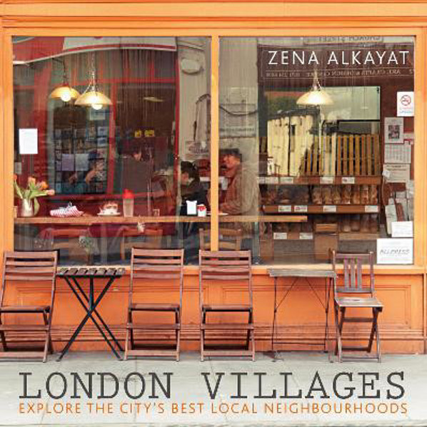 Picture of London Villages: Explore the City's Best Local Neighbourhoods