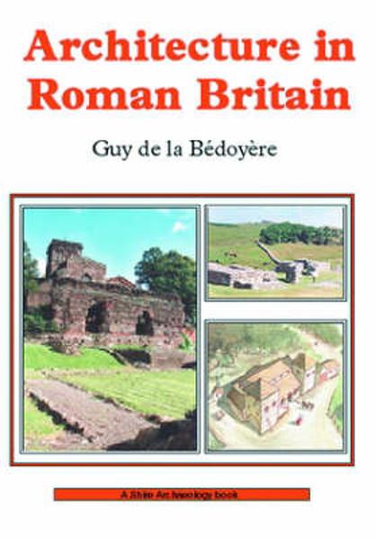 Picture of Architecture in Roman Britain