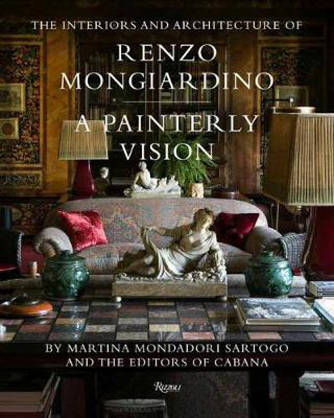 Picture of The Interiors and Architecture of Renzo Mongiardino: A Painterly Vision