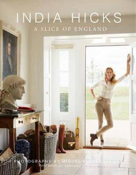 Picture of India Hicks: A Slice of England: The Story of Four Houses