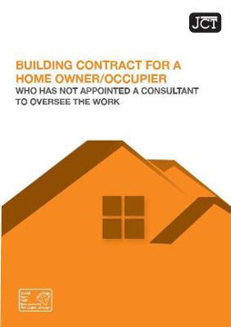 Picture of JCT: Building Contract for Home Owner/Occupier who has not appointed a consultan