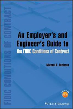Picture of An Employer's and Engineer's Guide to the FIDIC Conditions of Contract