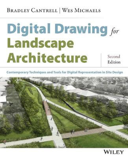 Picture of Digital Drawing for Landscape Architecture: Contemporary Techniques and Tools for Digital Representation in Site Design